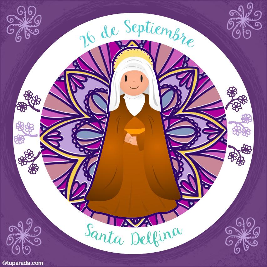 Tarjeta - Día de Santa Delfina, 26 de septiembre