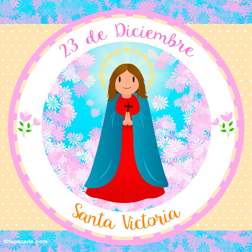 Tarjeta - Día de Santa Victoria, 23 de diciembre