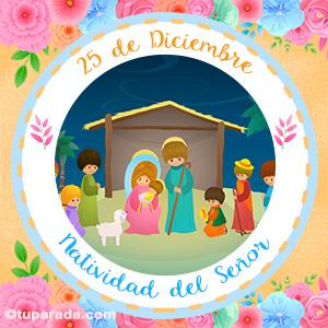 Día de la Natividad del Señor, 25 de diciembre