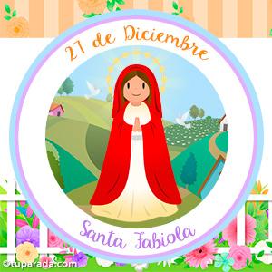 Día de Santa Fabiola, 27 de diciembre