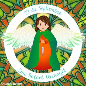 Día de San Rafael Arcángel, 29 de septiembre