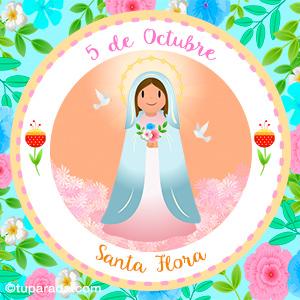 Día de Santa Flora, 5 de octubre