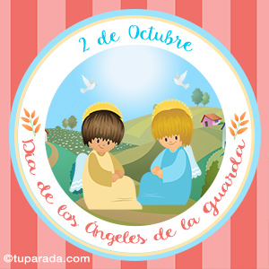 Día de los Ángeles de la Guarda, 2 de octubre