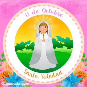 Día de Santa Soledad, 11 de octubre