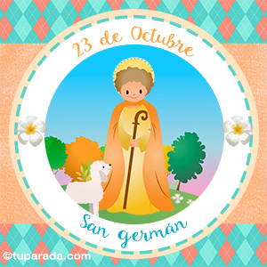 Día de San Germán, 23 de octubre