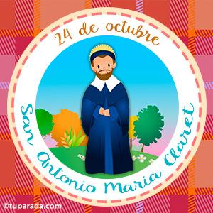 Día de San Antonio María Claret, 24 de octubre