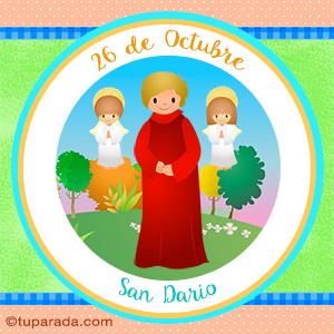 Día de San Darío, 26 de octubre