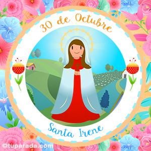 Día de Santa Irene, 30 de octubre