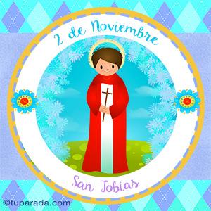 Día de San Tobías, 2 de noviembre