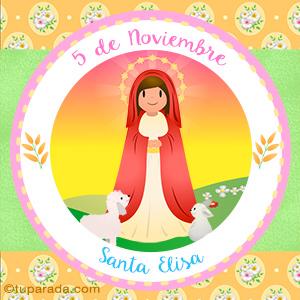 Día de Santa Elisa, 5 de noviembre