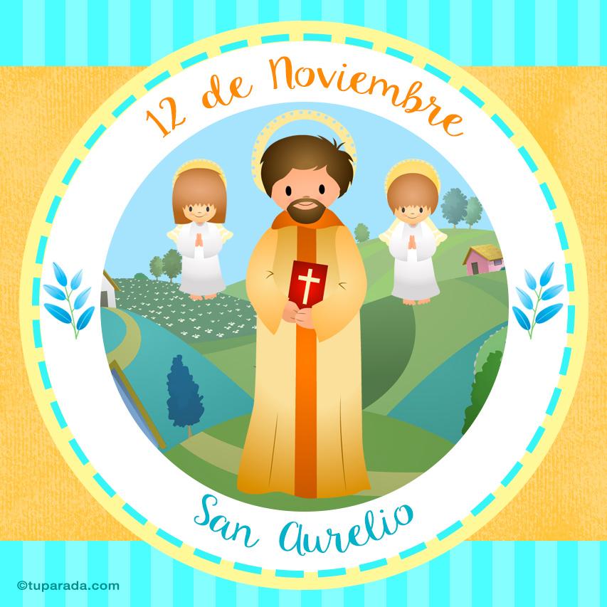 Tarjeta - Día de San Aurelio, 12 de noviembre
