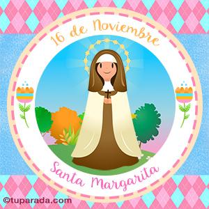 Día de Santa Margarita, 16 de noviembre