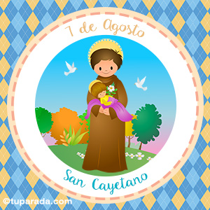 Día de San Cayetano, 7 de agosto
