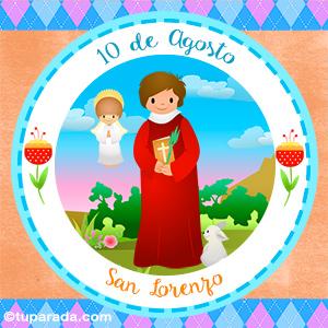 Día de San Lorenzo, 10 de agosto