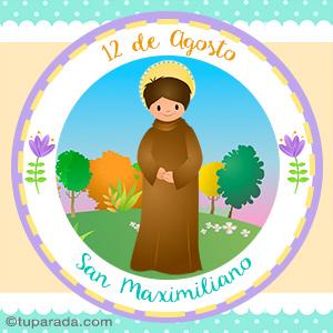 Día de San Maximiliano, 12 de agosto