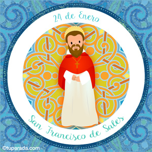 Día de San Francisco de Sales, 24 de enero