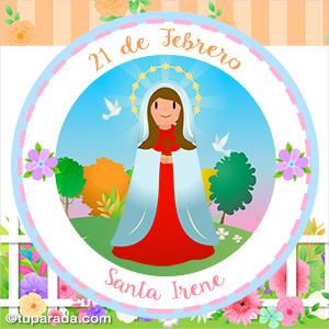 Día de Santa Irene, 21 de febrero