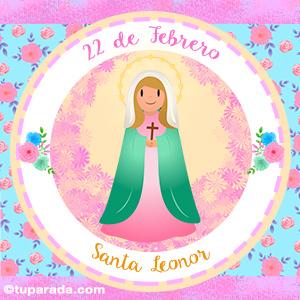 Día de Santa Leonor, 22 de febrero