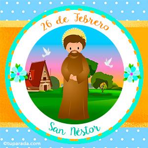Día de San Néstor, 26 de febrero
