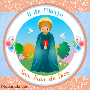Día de San Juan de Dios, 8 de marzo