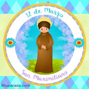 Día de San Maximiliano, 12 de marzo