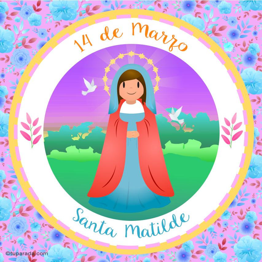 Tarjeta - Día de Santa Matilde, 14 de marzo