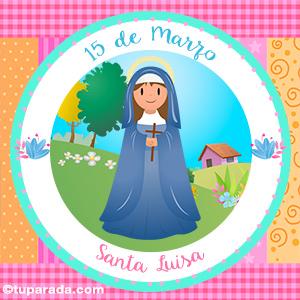Día de Santa Luisa, 15 de marzo