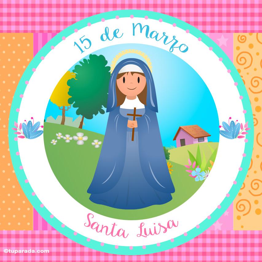 Tarjeta - Día de Santa Luisa, 15 de marzo
