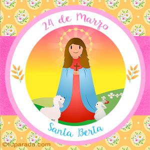 Día de Santa Berta, 24 de marzo