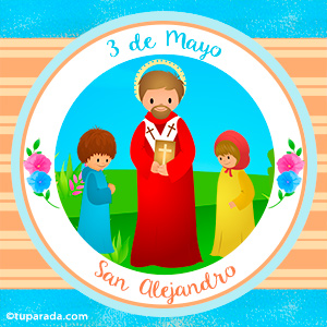 Día de San Alejandro, 3 de mayo