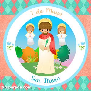Día de San Flavio, 7 de mayo