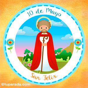 Día de San Félix, 10 de mayo