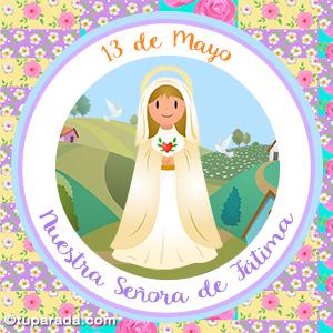 Día de Nuestra Señora de Fátima, 13 de mayo