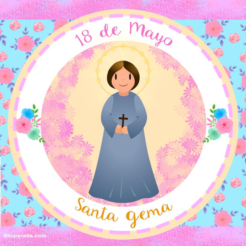 Día de Santa Gema, 18 de mayo