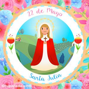 Día de Santa Julia, 22 de mayo