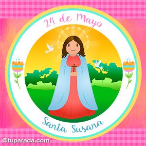 Día de Santa Susana, 24 de mayo