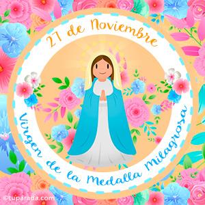 Día de la Virgen de la Medalla Milagrosa, 27 de noviembre