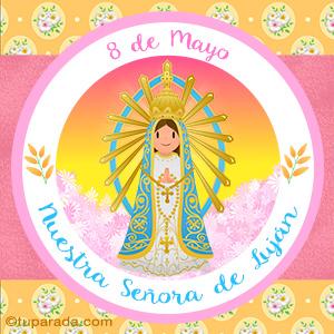 Día de Nuestra Señora de Luján, 8 de mayo