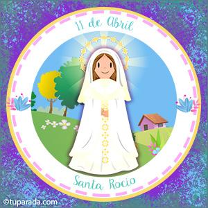 Día de Santa Rocío, 11 de abril