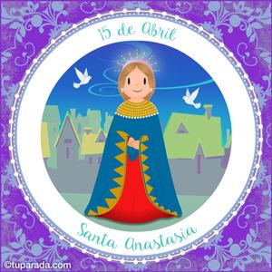 Día de Santa Anastasia, 15 de abril