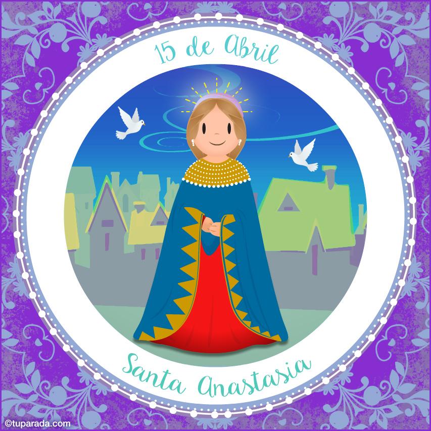 Tarjeta - Día de Santa Anastasia, 15 de abril