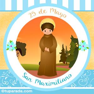 Día de San Maximiliano, 25 de mayo