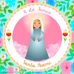 Día de Santa Noemí, 4 de junio