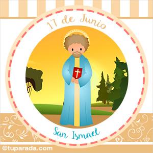 Día de San Ismael, 17 de junio