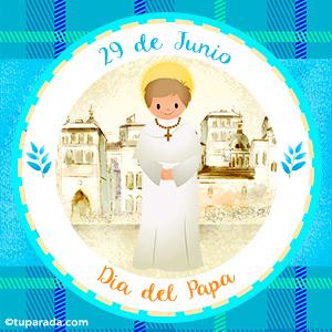 Día del Papa, 29 de junio