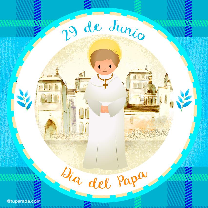 Ver fecha especial de Día del Papa