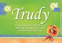 Name Trudy