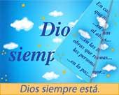 Dios siempre está