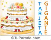 Tarjeta con torta de aniversario gigante