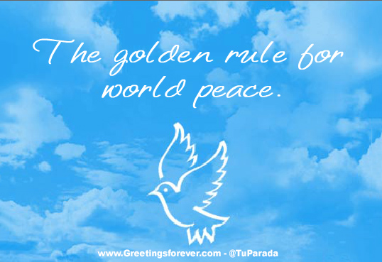 The golden rule for world peace